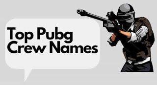 Top Pubg Crew Names